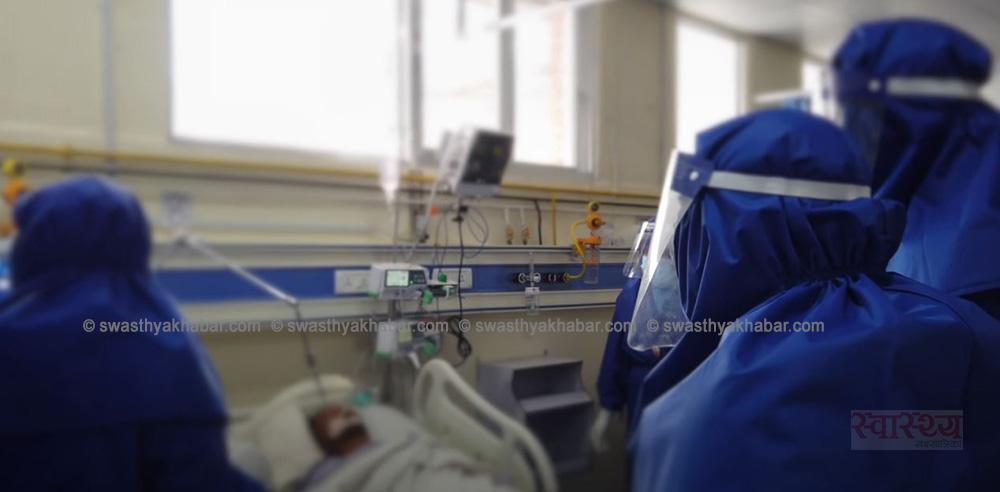 १३८ जना कोरोना संक्रमित आइसियु र भेन्टिलेटरमा, काठमाडौं उपत्यकामा मात्र ५५ जना